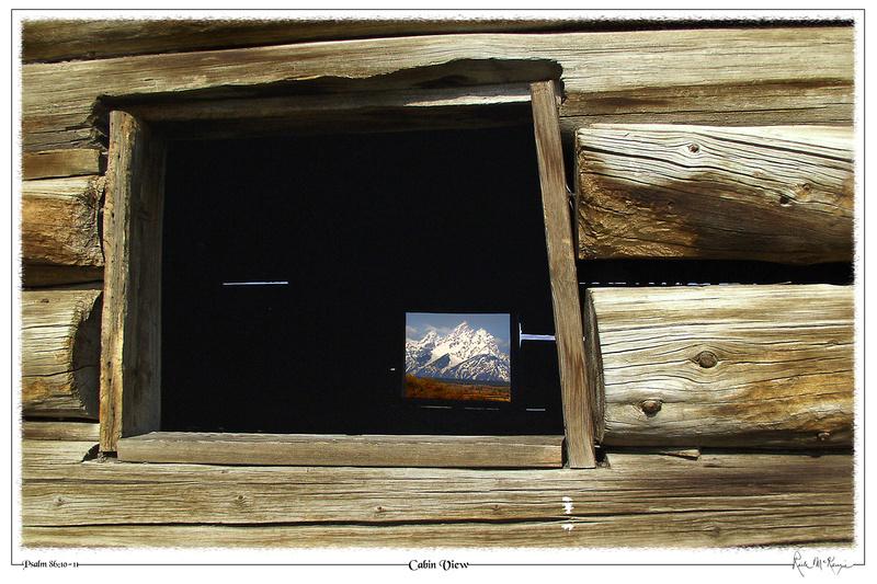 Cabin View-Grand Teton Natl Pk, WY